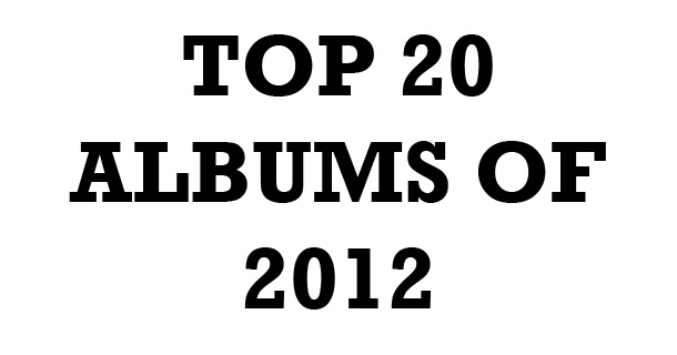 Top 20 Albums of 2012