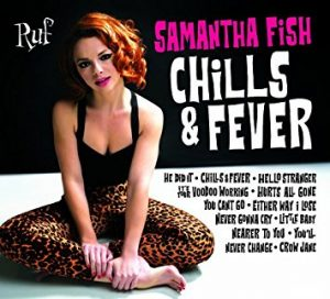 The influences behind two of the biggest blues albums of for Samantha fish chills and fever